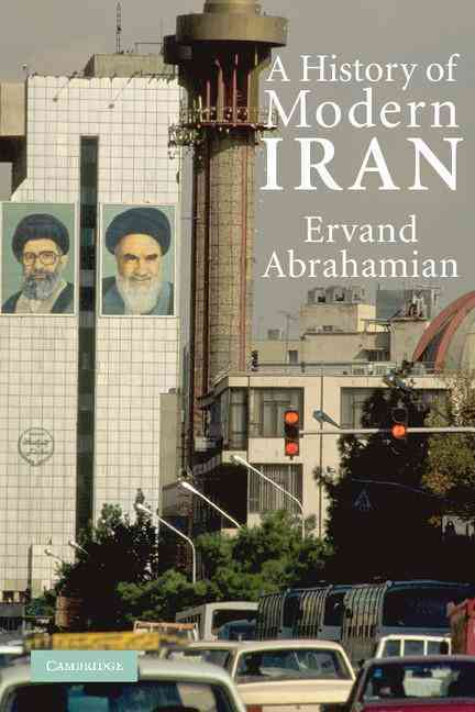 A History of Modern Iran By Ervand, Abrahamian